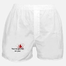 You've Got Red On You Boxer Shorts
