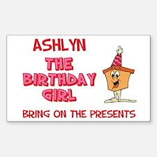 Happy Birthday Ashlyn Rectangle Decal