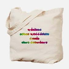 Rainbow PREVENT NOISE POLLUTION Tote Bag