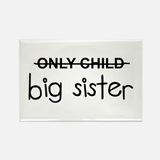 Only Big Sister Rectangle Magnet