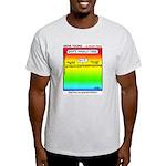#6 God has no grandkids Light T-Shirt