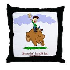 Bearin' it all! Throw Pillow
