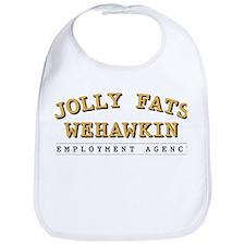 Jolly Fats Wehawkin Bib