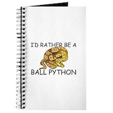 I'd Rather Be A Ball Python Journal