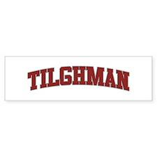 TILGHMAN Design Bumper Bumper Sticker