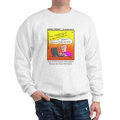 #20 Some subject lines Sweatshirt