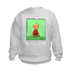 #23 But Mommy Sweatshirt