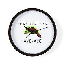I'd Rather Be An Aye-Aye Wall Clock