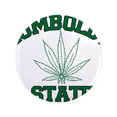 "Humboldt Pot State 3.5"" Button"