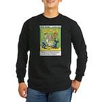 #35 $25 a copy Long Sleeve Dark T-Shirt