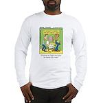 #35 $25 a copy Long Sleeve T-Shirt