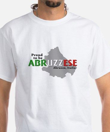 Proud to be Abruzzese! White T-Shirt