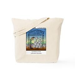 #37 Unknown ancestor Tote Bag
