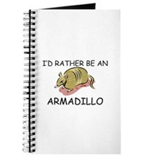 I'd Rather Be An Armadillo Journal