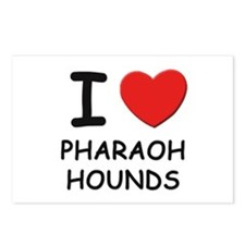 I love PHARAOH HOUNDS Postcards (Package of 8)