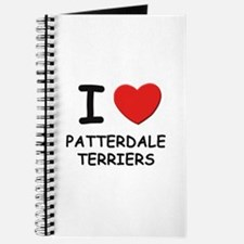 I love PATTERDALE TERRIERS Journal