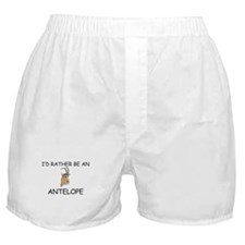 I'd Rather Be An Antelope Boxer Shorts