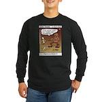 #55 Digging up Long Sleeve Dark T-Shirt