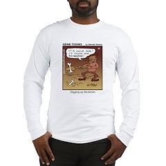 #55 Digging up Long Sleeve T-Shirt