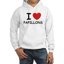 I love PAPILLONS Hoodie