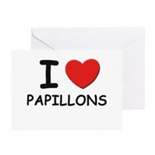 I love PAPILLONS Greeting Cards (Pk of 10)