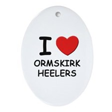 I love ORMSKIRK HEELERS Oval Ornament