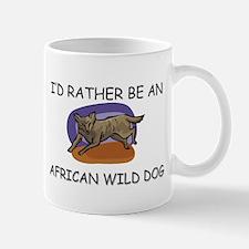 I'd Rather Be An African Wild Dog Mug