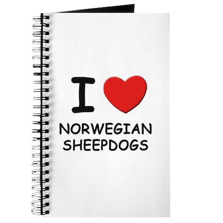 I love NORWEGIAN SHEEPDOGS Journal