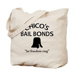 Chico's Bail Bonds Tote Bag