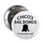 "Chico's Bail Bonds 2.25"" Button (100 pack)"