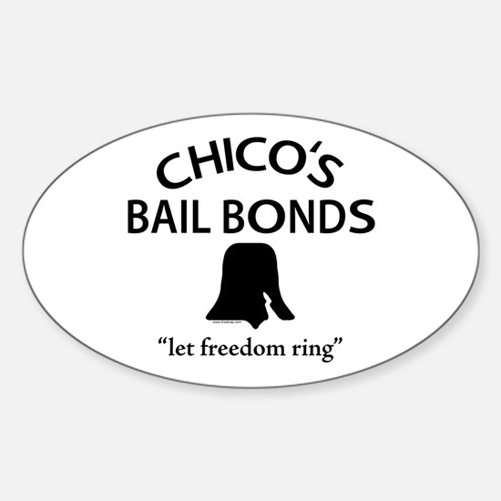 Chico's Bail Bonds Oval Decal
