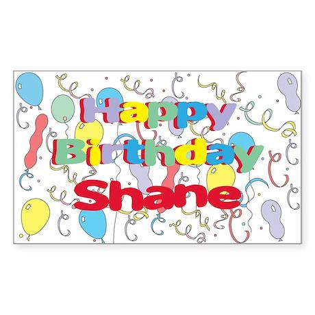 Happy Birthday Shane Rectangle Sticker