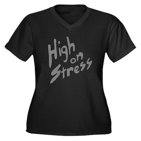 High On Stress GR Women's Plus Size V-Neck Dark T-