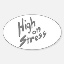 High On Stress GR Oval Decal
