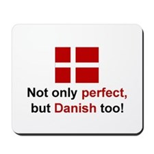 Perfect Danish Mousepad