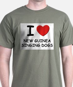 I love NEW GUINEA SINGING DOGS T-Shirt