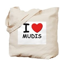 I love MUDIS Tote Bag