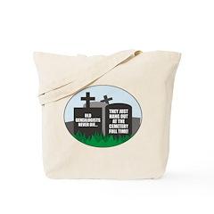Never Die Tote Bag