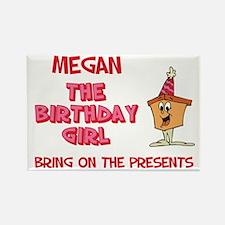 Happy Birthday Megan Rectangle Magnet