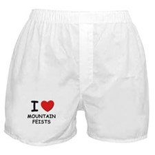 I love MOUNTAIN FEISTS Boxer Shorts