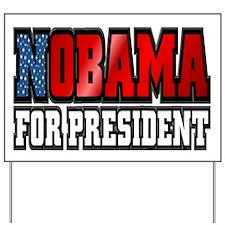 NOBAMA for President Yard Sign