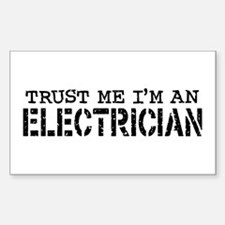 Trust Me I'm An Electrician Rectangle Decal