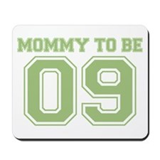 Mommy To Be 09 (Green) Mousepad