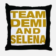 TEAM DEMI AND SELENA Throw Pillow