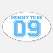 Mommy To Be 09 (Blue) Oval Decal