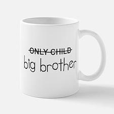 Only Big Brother Small Small Mug