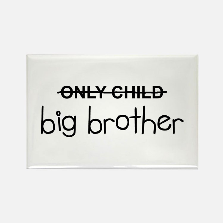 Only Big Brother Rectangle Magnet