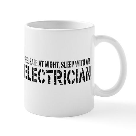 Feel Safe With An Electrician Mug