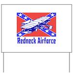 Redneck Airforce Yard Sign
