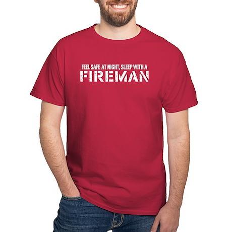 Feel Safe With A Fireman Dark T-Shirt